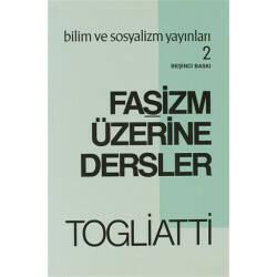 Faşizm Üzerine Dersler -...